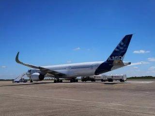 国航第十飞行大队完成A350法国本场训练任务