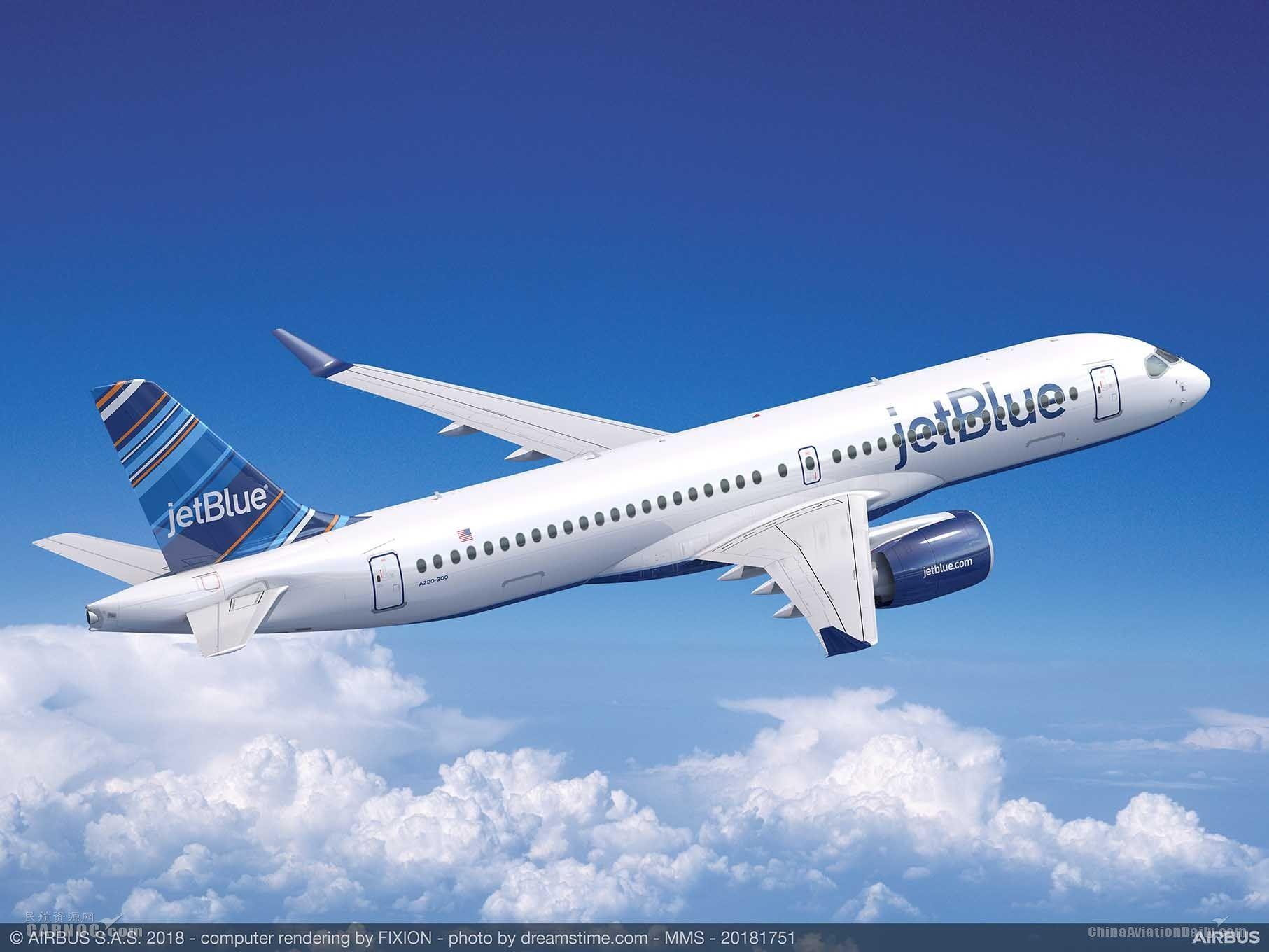 美国捷蓝航空宣布订购60架空客A220-300飞机