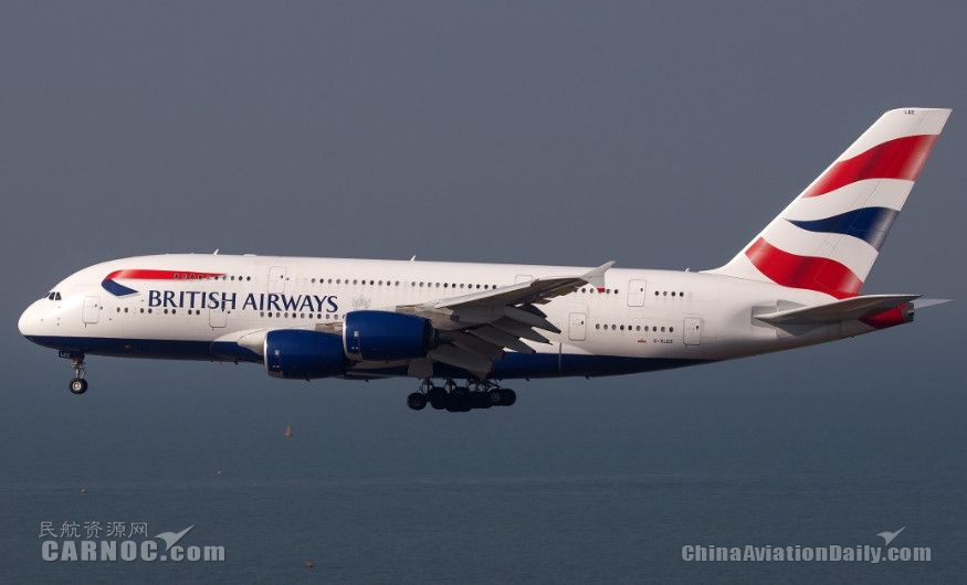 民航早报:如果价格合适,英航将订购更多A380